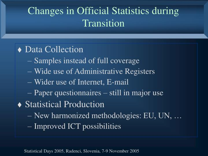 Changes in Official Statistics during Transition