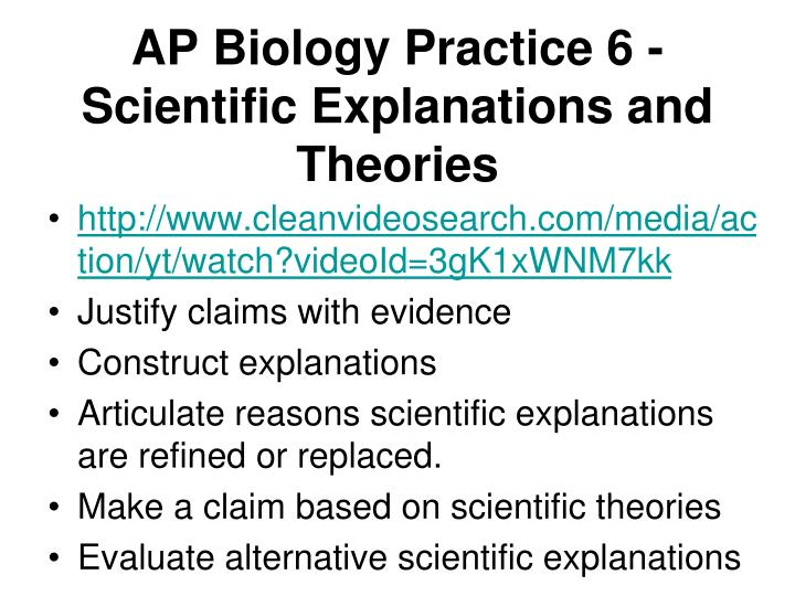 AP Biology Practice 6 - Scientific Explanations and Theories