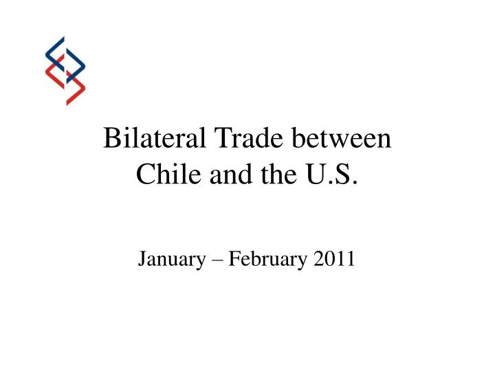 bilateral trade between chile and the u s