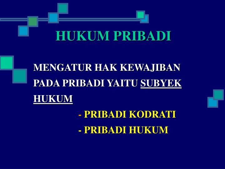 HUKUM PRIBADI