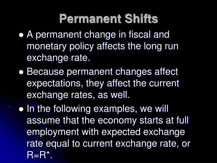 Permanent Shifts