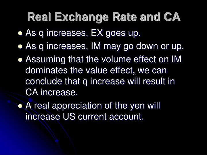 Real Exchange Rate and CA
