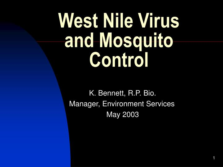 West nile virus and mosquito control