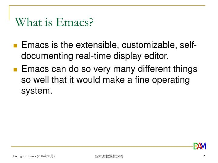 What is emacs