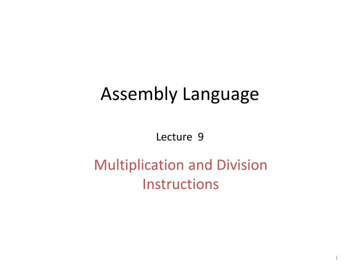 Ppt Assembly Language Lecture 9 Powerpoint Presentation Id3217041