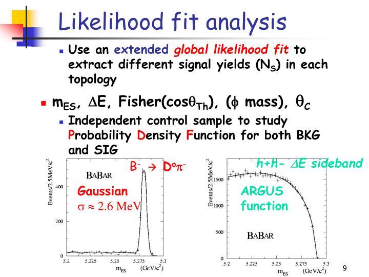 Likelihood fit analysis