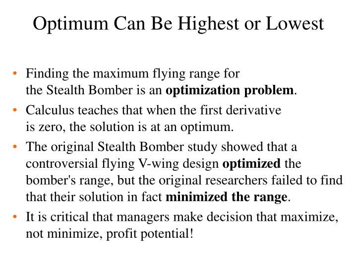 Optimum Can Be Highest or Lowest