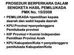 prosedur berperkara dalam sengketa hasil pemilukada pmk no 15 2008