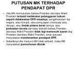 putusan mk terhadap pendapat dpr