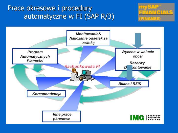 Prace okresowe i procedury automatyczne w FI (SAP R/3)