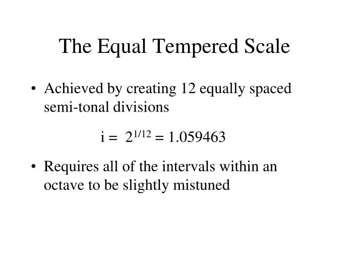 The Equal Tempered Scale