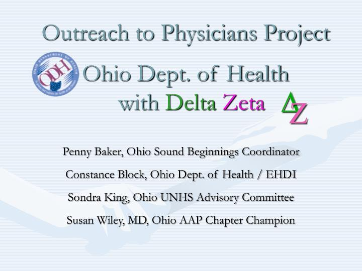 outreach to physicians project ohio dept of health with delta zeta n.