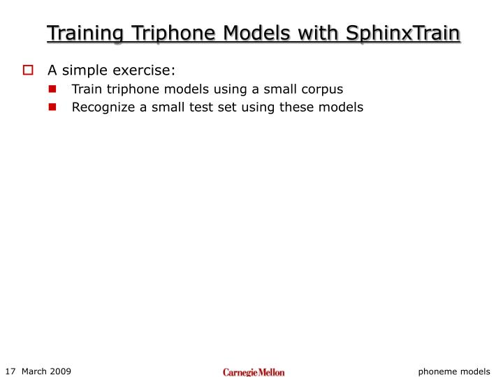 Training Triphone Models with SphinxTrain