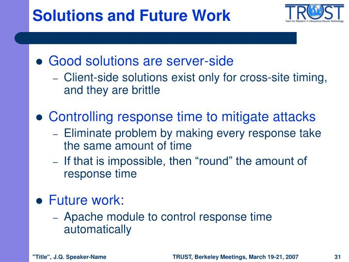 Solutions and Future Work