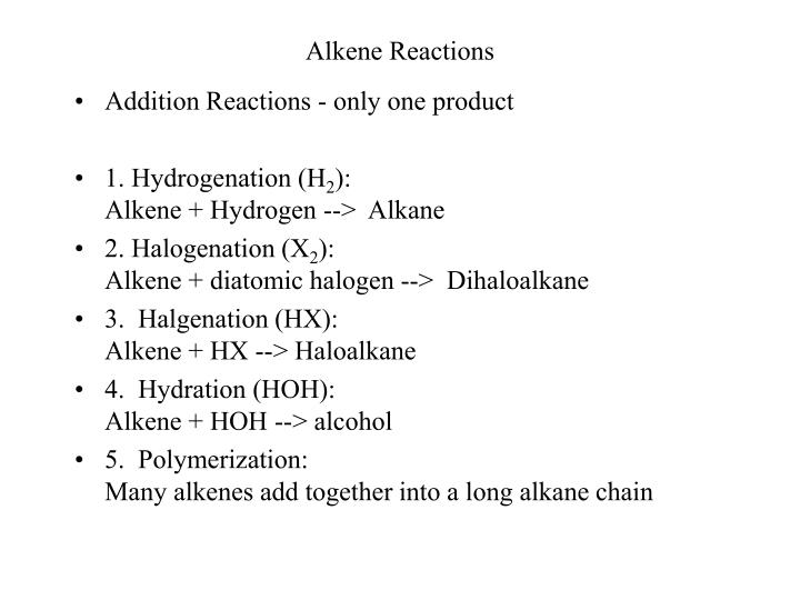 Alkene reactions