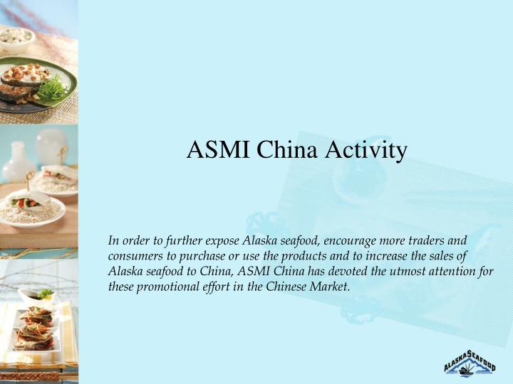 ASMI China Activity