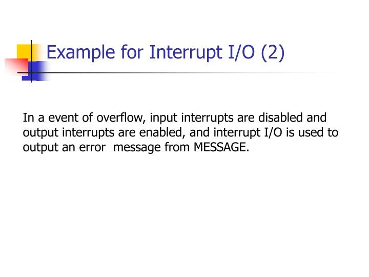 Example for Interrupt I/O (2)