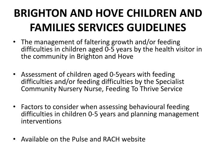 BRIGHTON AND HOVE CHILDREN AND FAMILIES SERVICES GUIDELINES