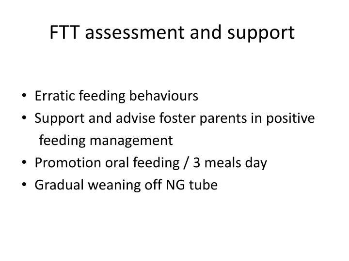 FTT assessment and support