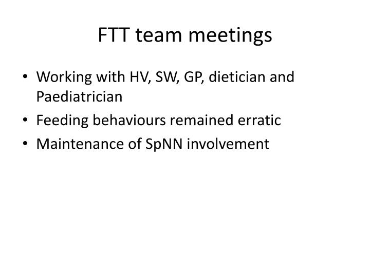 FTT team meetings