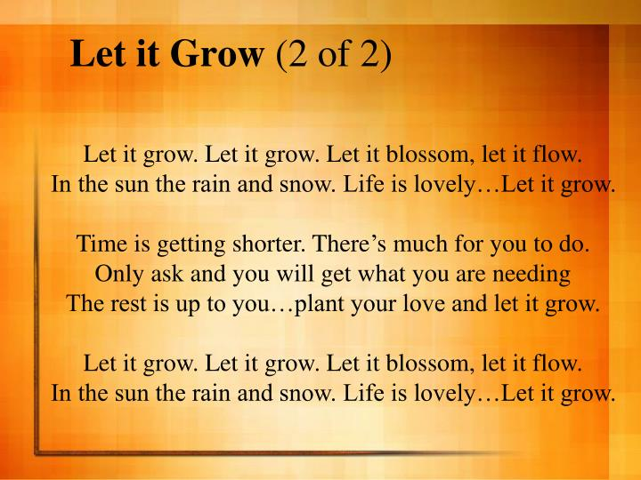 Let it grow 2 of 2
