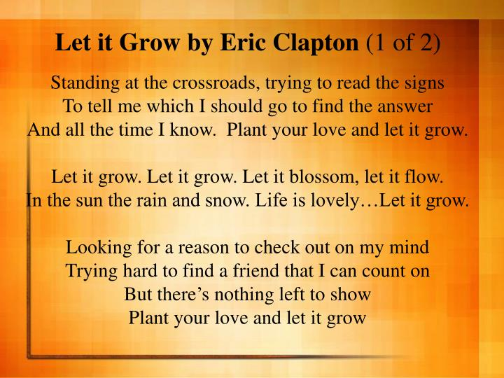 Let it grow by eric clapton 1 of 2