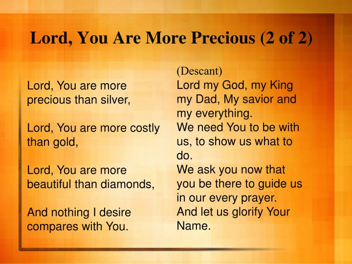 Lord, You Are More Precious (2 of 2)