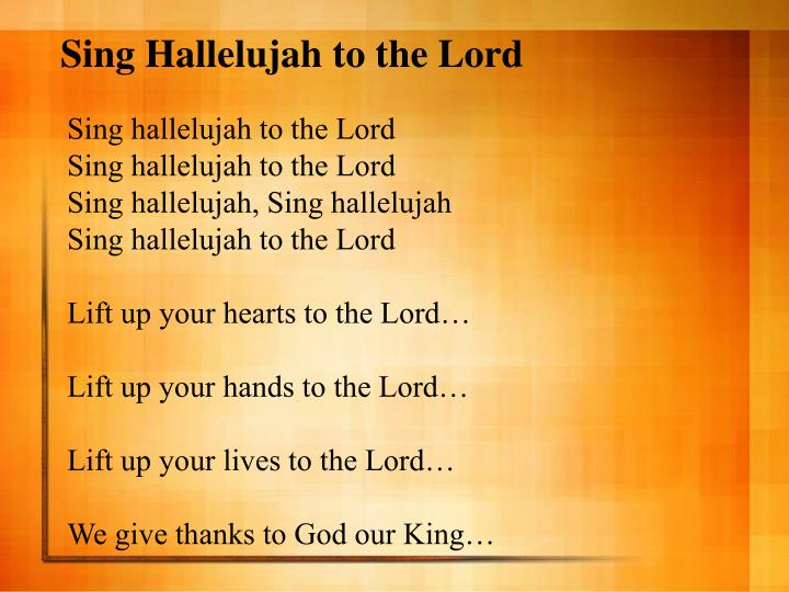 Sing Hallelujah to the Lord