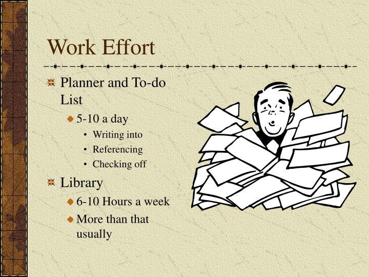 Work Effort