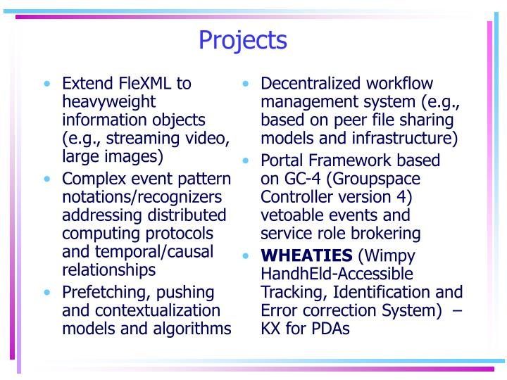 Extend FleXML to heavyweight information objects (e.g., streaming video, large images)