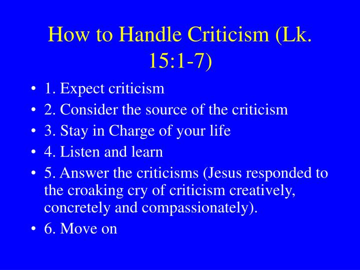 How to Handle Criticism (Lk. 15:1-7)