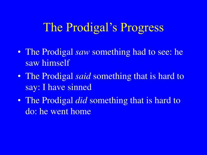 The Prodigal's Progress