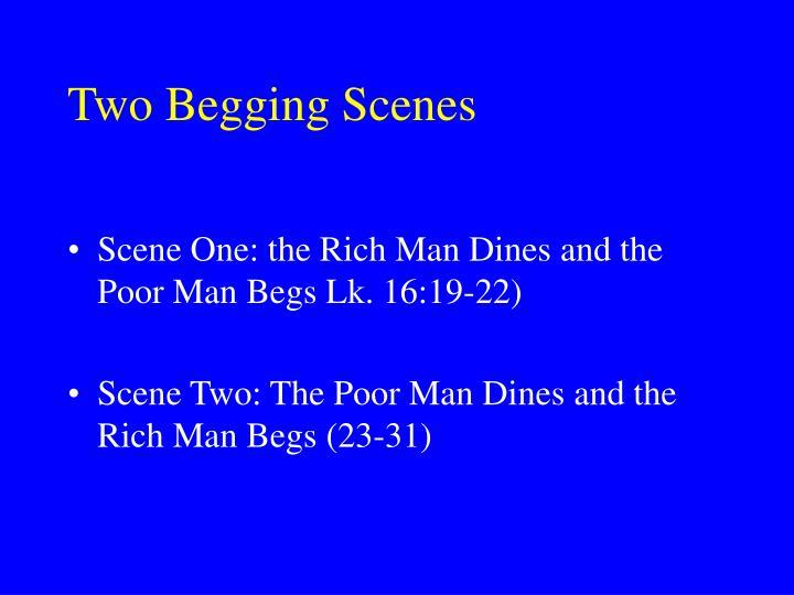 Two Begging Scenes