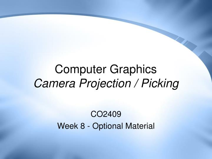 computer graphics camera projection picking n.