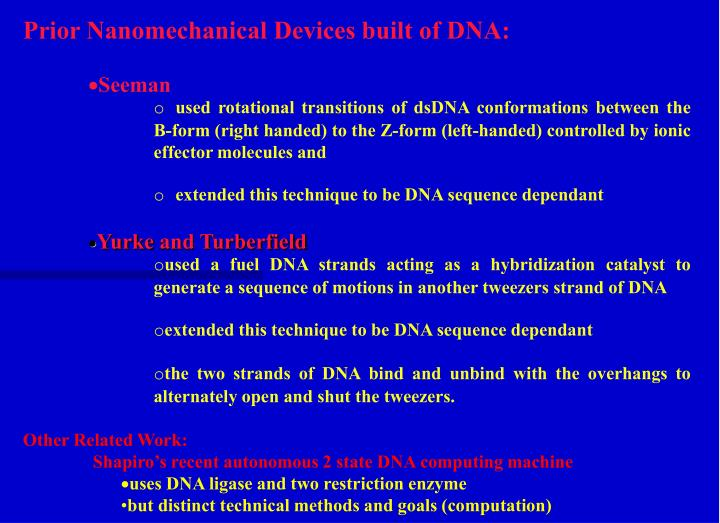 Prior Nanomechanical Devices built of DNA:
