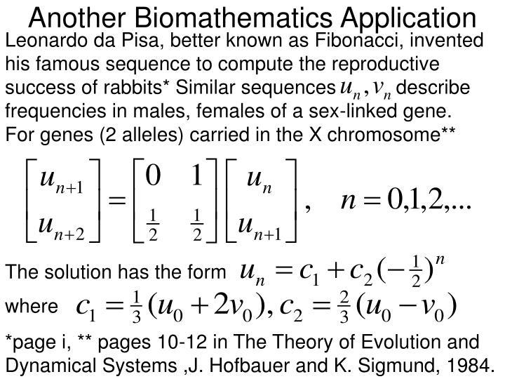 Another Biomathematics Application