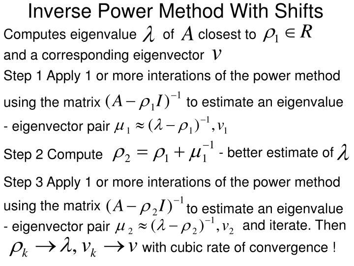 Inverse Power Method With Shifts