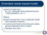 extended needs based model