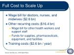 full cost to scale up