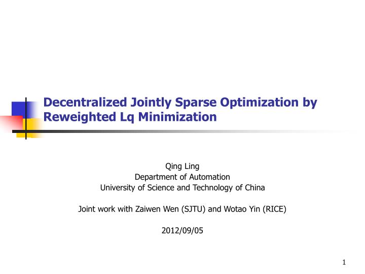 decentralized jointly sparse optimization by reweighted lq minimization n.