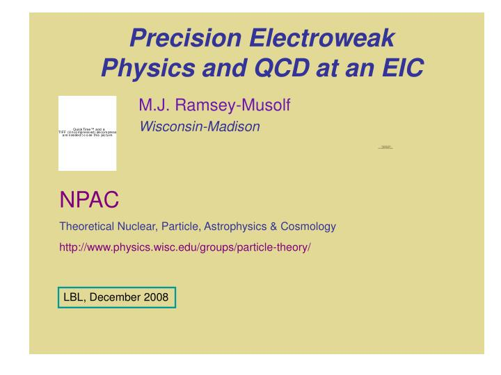 precision electroweak physics and qcd at an eic