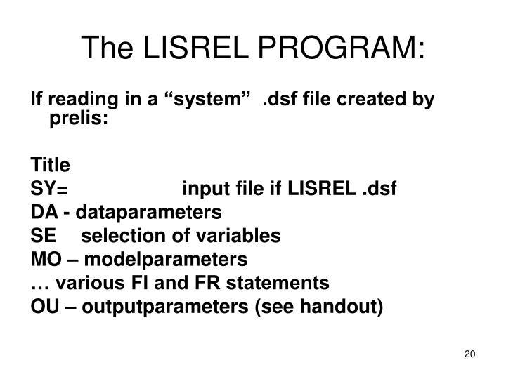 The LISREL PROGRAM:
