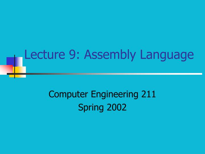 Lecture 9 assembly language