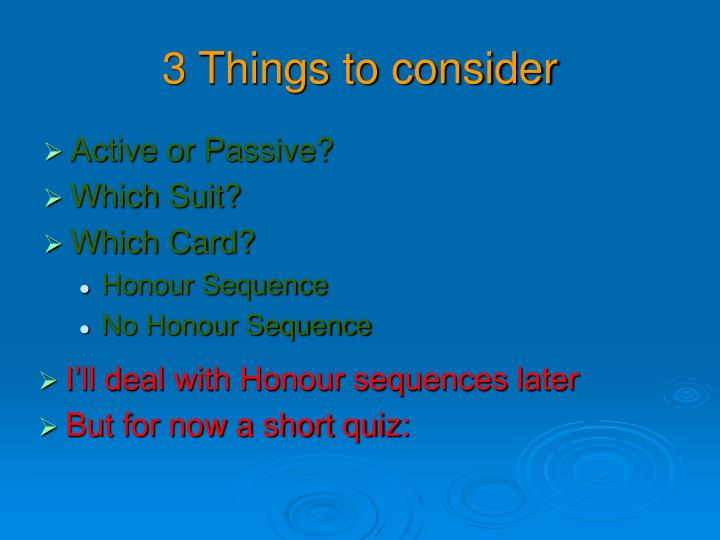 3 things to consider