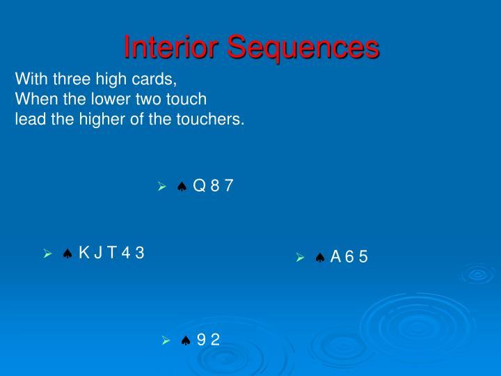 Interior Sequences
