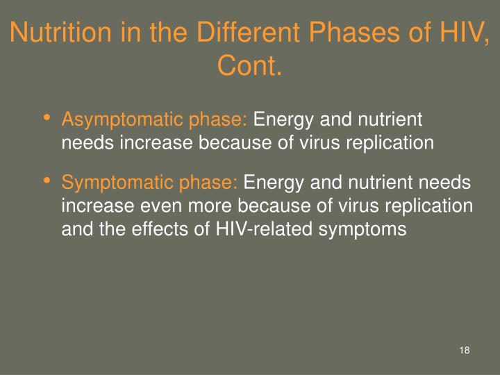 Nutrition in the Different Phases of HIV, Cont.