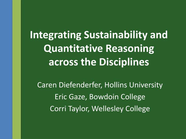 integrating sustainability and quantitative reasoning across the disciplines n.