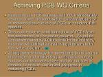 achieving pcb wq criteria