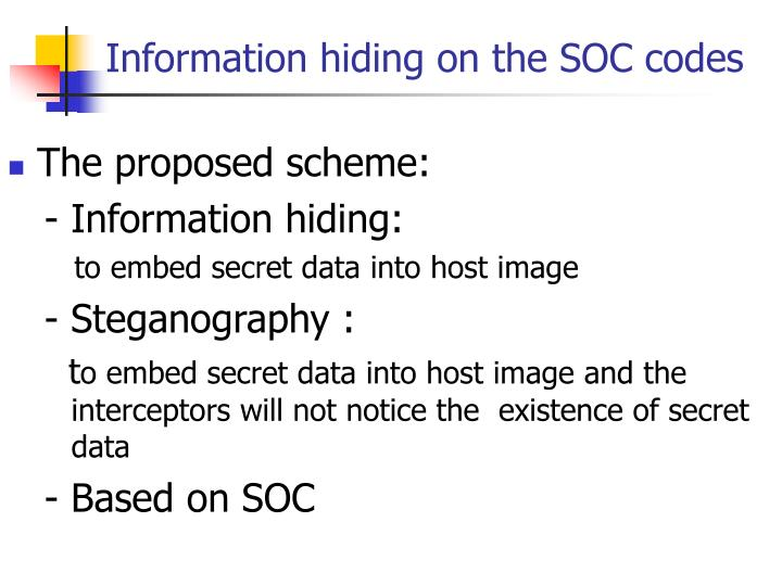 Information hiding on the SOC codes