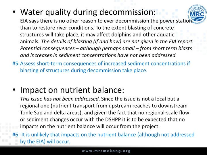 Water quality during decommission: